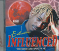 Edwin : Influenced - The Good And Badd In Me CD