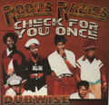 Roots Rdics : Check For You Once Dubwise LP