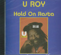 U Roy : Hold On Rasta CD