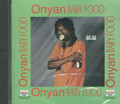 Onyan : Baby Food CD