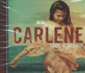 Carlene Davis : True Worship CD