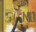 Prodigal Son A.K.A. Bless : Still Standing CD