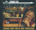 From The Roots : Horace Andy Meets Mad Professor CD
