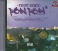 Pow Pow Production - First Sight Riddim : Various Artist CD