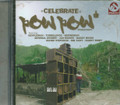 Pow Pow Production - Celebrate Riddim : Various Artist CD