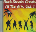 Rock Steady Greats Of The 60's Vol. 1 : Various Artist CD