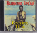 Burning Spear...Rocking Time CD