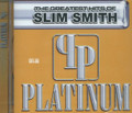Slim Smith : Platinum - The Greatest Hits CD