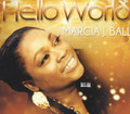 Marcia J. Ball : Hello World CD
