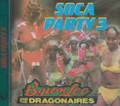 Byron Lee & The Dragonaires : Soca Party 3 CD