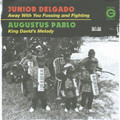 Junior Delgado : Away With You Fussing And Fighting 7""