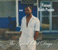 Keith Poppin  - Vintage : The Good Old Days CD