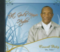 "Croswell ""Bro Daley"" Daley : Lift God's Name Higher CD"