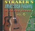 Straker's Xmas Soca Parang With The Stars Vol. 6 : Various Artist CD