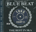 The Story Of Blue Beat : The Best In Ska 1962 Part 3 - Various Artist 2CD