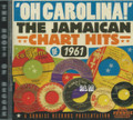 Oh Carolina : The Jamaican Chart Hits Of 1961 - Various Artist 2CD