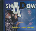 Shadow : An Infectious Classic CD