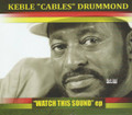 "Keble ""Cables"" Drummond : Watch This Sound (EP) CD"