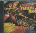 Yellow Man :  Them A Mad Over Me CD
