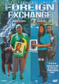 Foreign Exchange : Movie DVD