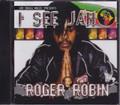 Roger Robin...I See Jah CD