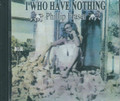 Phillip Fraser : I Who Have Nothing CD