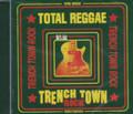 Total Reggae - Trench Town Rock : Various Artist 2CD