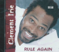 Clement Irie : Rule Again CD