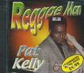 Pat Kelly : Reggae Man CD