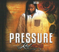 Pressure : Red Rose CD