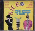 Nice & Ruff Volume One : Various Artist CD