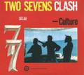 Culture : Two Sevens Clash (40th Anniversary Edition) 2CD