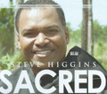 Steve Higgins : Sacred CD