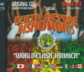 Death Before Dishonor 5 : World Clash Jamaica 2CD (3 & 4)