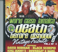 Death Before Dishonor 8 - Vintage Tribute : World Clash Jamaica Vol. 1 CD