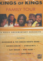 Kings Of Kings - Family Tour DVD