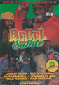 REBEL Salute - 2005 : DVD (Back To The Foundation)