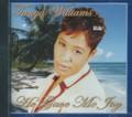 Tanya Williams : He Gave Me Joy CD