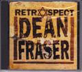 Dean Fraser...Retrospect CD