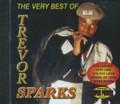 Trevor Sparks : The Very Best Of Trevor Sparks CD