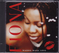 Fiona...Wanna Make Love CD