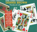King Jammy's Presents - Dennis Brown - Tracks Of Life : Various Artist CD