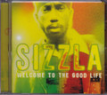 Sizzla...Welcome To The Good Life CD