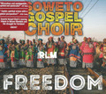 Soweto Gospel Choir : Freedom CD
