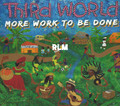 Third World : More Work To Be Done LP