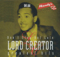 Lord Creator : Don't Stay Out Late - Greatest Hits LP
