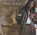 Mikey Spice : Harder Than Before LP