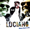 Luciano : Where There Is Life LP