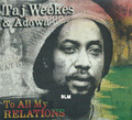 Taj Weeks & Adowa : To All My Relations CD