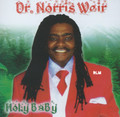 Rev. Dr. Norris Weir : Holy Baby CD